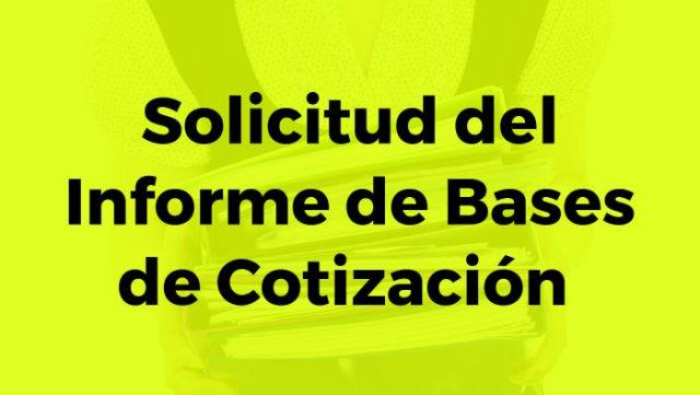 Informe de bases de cotización