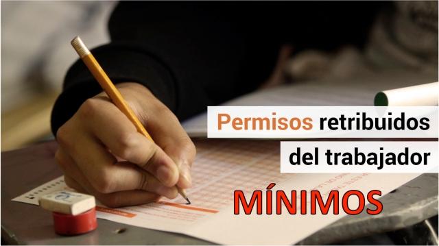 Licencias Retribuidas mínimas que tienes como trabajador/a