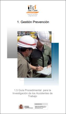 Guía Procedimental para la Investigación de los Accidentes de Trabajo