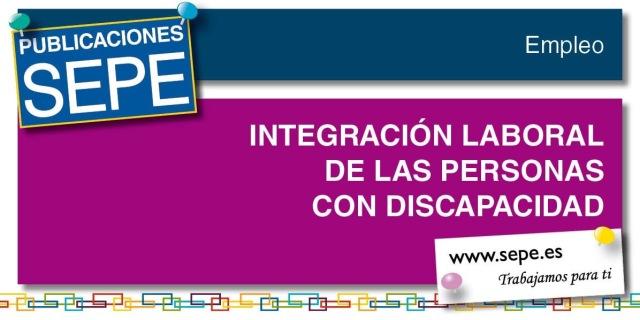 Guía de Integración Laboral de las Personas con Discapacidad