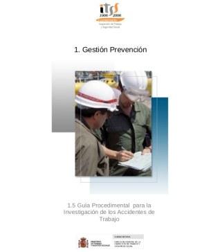 Guía de la Inspección de Trabajo para la Investigación de los Accidentes de Trabajo