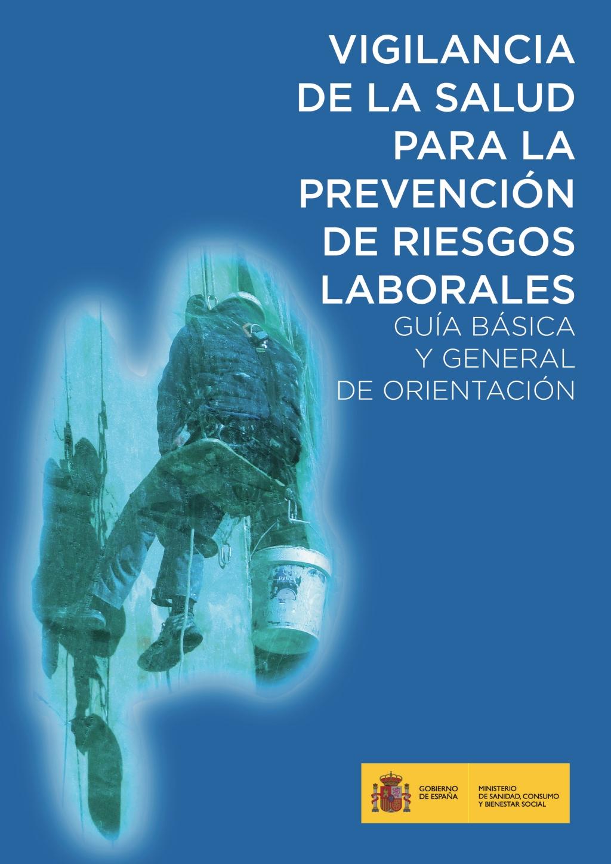Guía Básica para la vigilancia de la salud para la prevención de riesgos laborales
