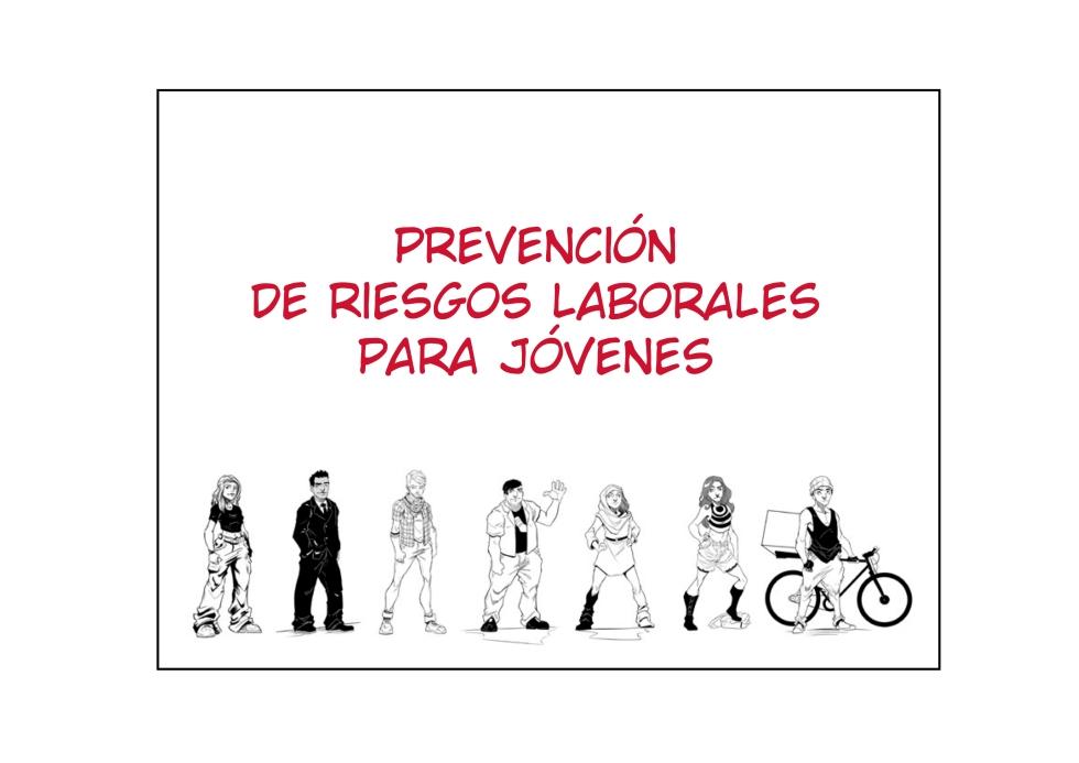Cómic Prevención de riesgos laborales para jóvenes