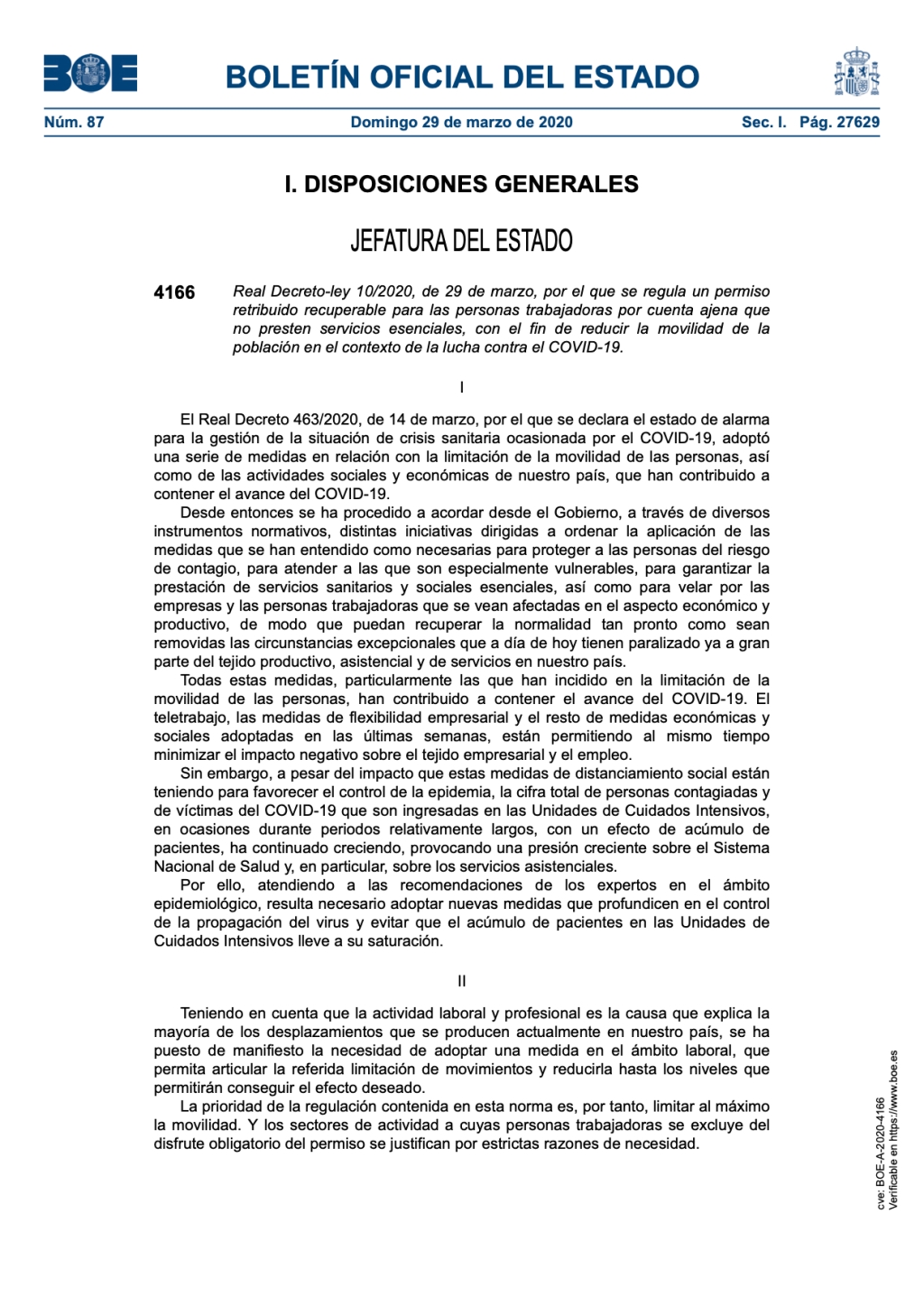 Real Decreto-ley 10/2020, de 29 de marzo, por el que se regula un permiso retribuido recuperable para las personas trabajadoras por cuenta ajena que no presten servicios esenciales, con el fin de reducir la movilidad de la población en el contexto de la lucha contra el COVID-19.