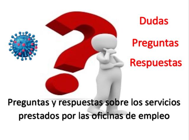 Preguntas y respuestas sobre los servicios prestados por las oficinas de empleo