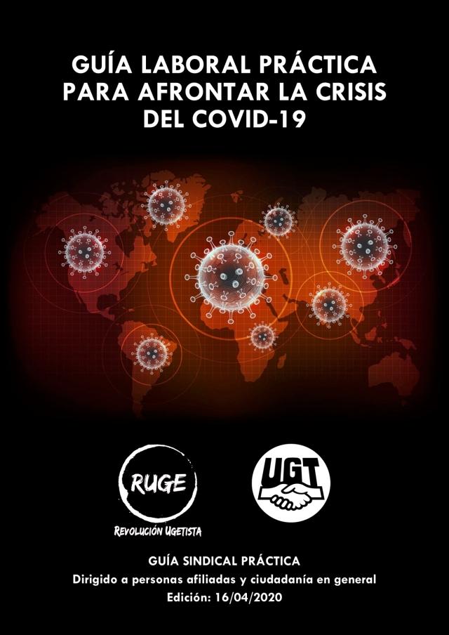 Guía laboral práctica para afrontar la crisis del covid-19 actualizada a 16 de abril.