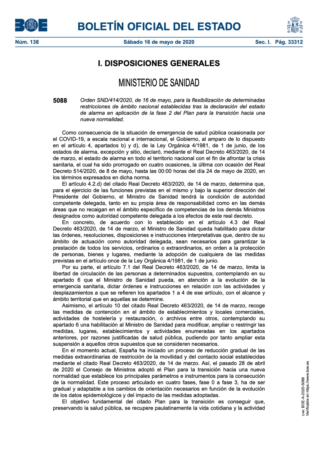 flexibilización de determinadas restricciones de ámbito nacional establecidas tras la declaración del estado de alarma