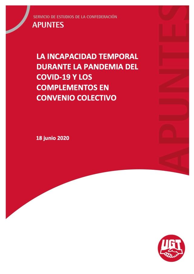 LA INCAPACIDAD TEMPORAL DURANTE LA PANDEMIA DEL COVID-19 Y LOS COMPLEMENTOS EN CONVENIO COLECTIVO