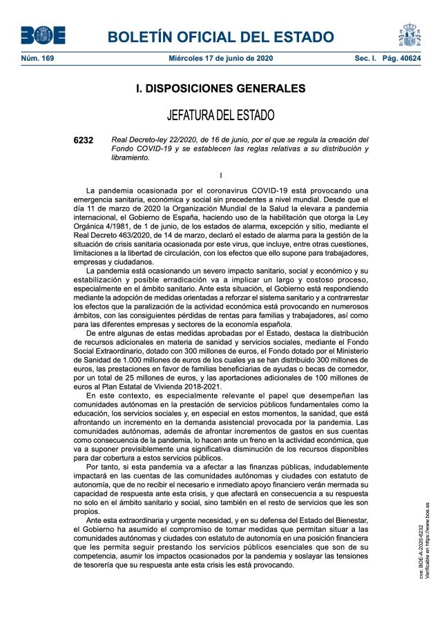 Real Decreto-ley 22:2020, de 16 de junio, por el que se regula la creación del Fondo COVID-19 y se establecen las reglas relativas a su distribución y libramiento.