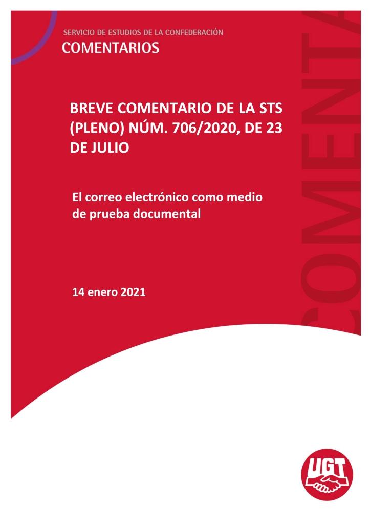 El correo electrónico como medio de prueba documental STS (PLENO) NÚM. 706/2020, DE 23 DE JULIO