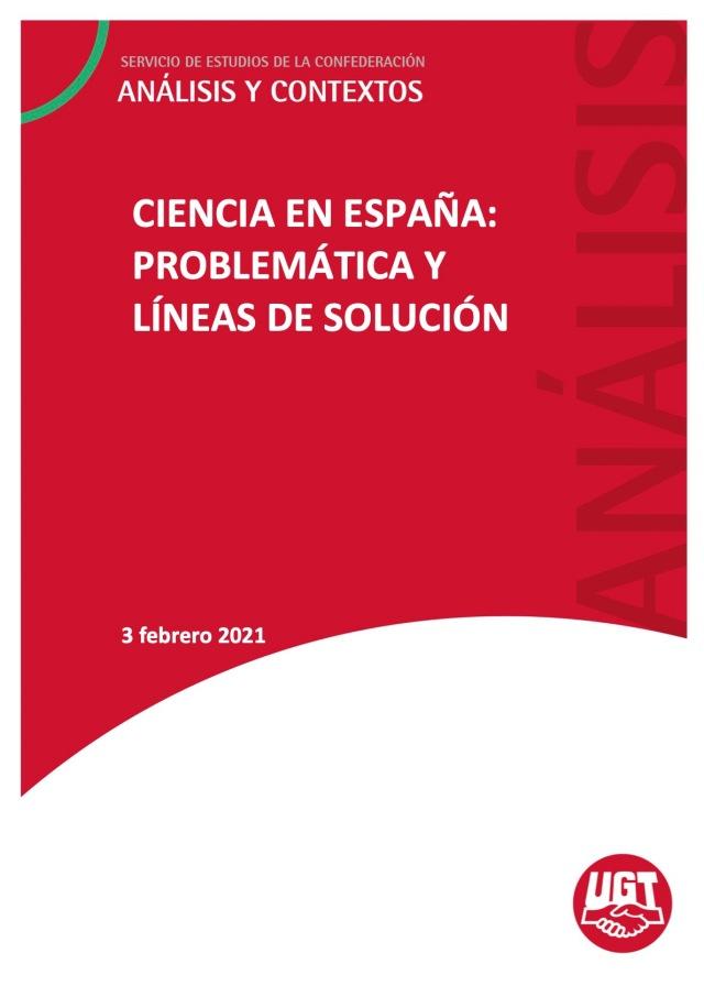 CIENCIA EN ESPAÑA: PROBLEMÁTICA Y LÍNEAS DE SOLUCIÓN