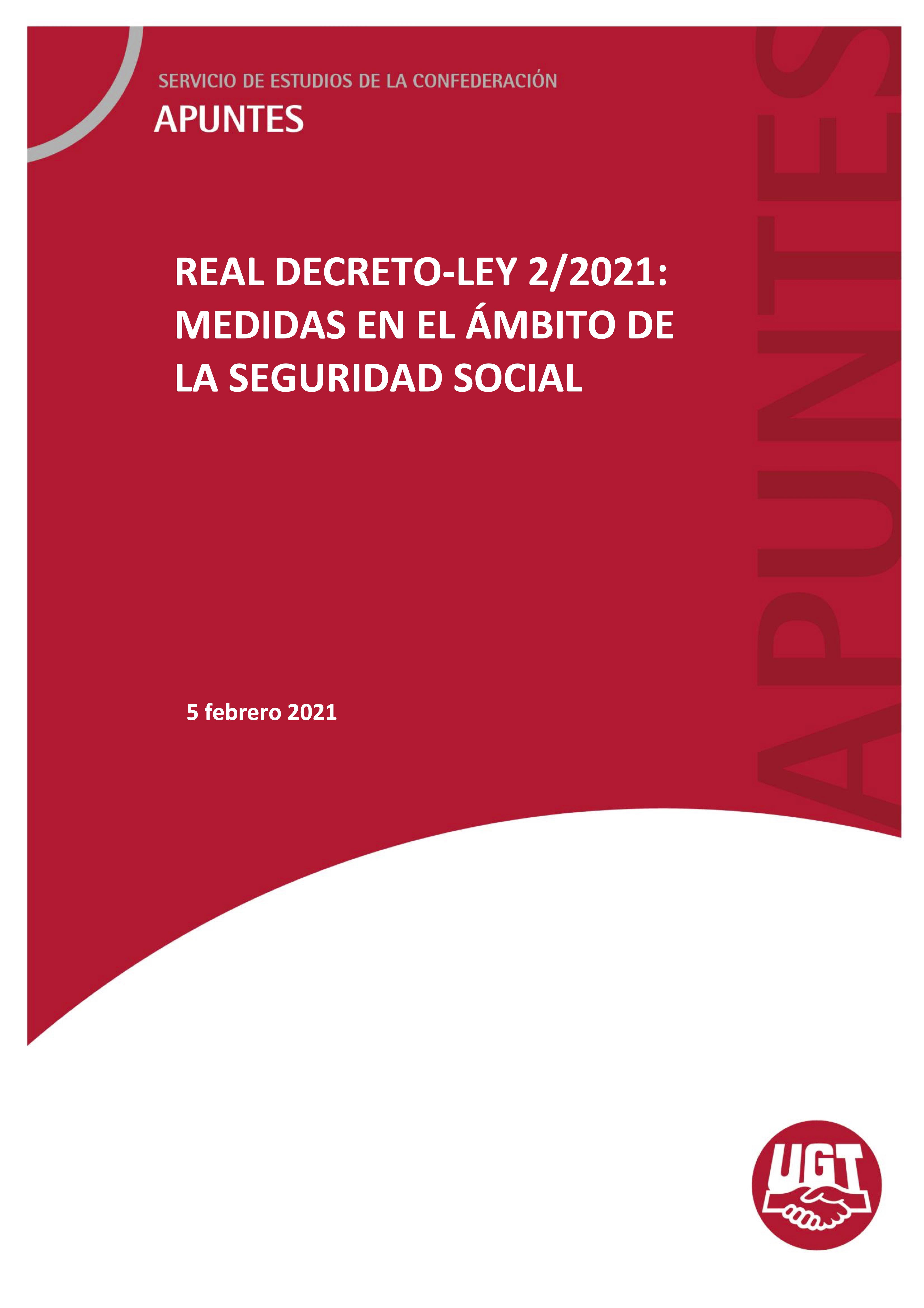 REAL DECRETO-LEY 2/2021- MEDIDAS EN EL ÁMBITO DE LA SEGURIDAD SOCIAL