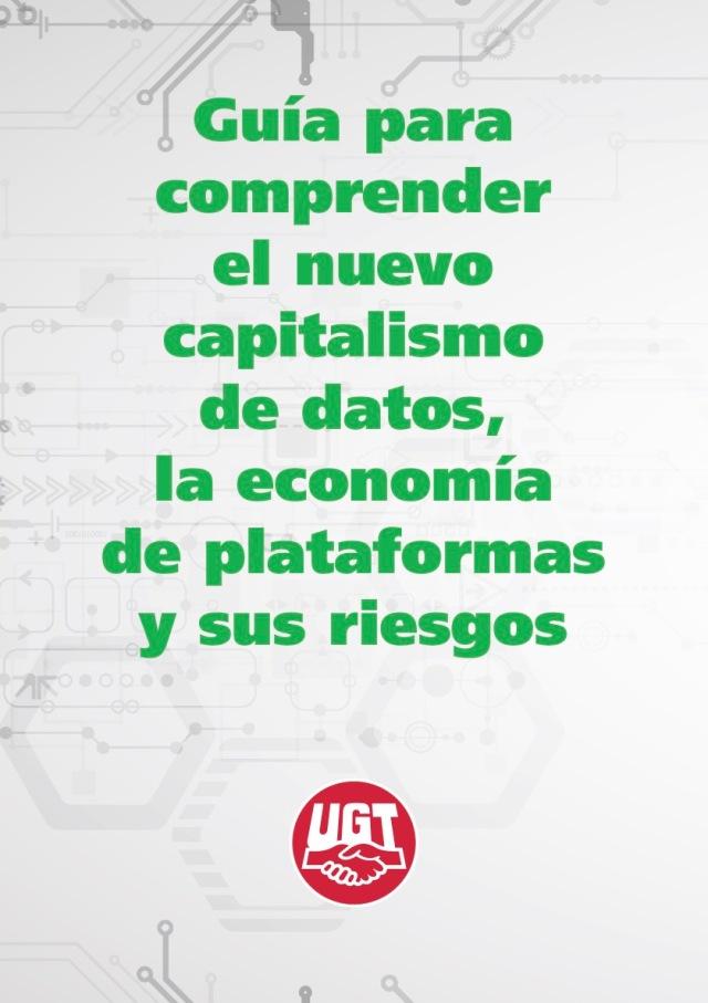GUÍA PARA COMPRENDER EL NUEVO CAPITALISMO DE DATOS, LA ECONOMÍA DE PLATAFORMAS Y SUS RIESGOS