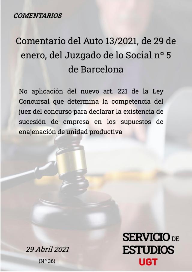 AUTO 13/2021 JUZGADO DE LO SOCIAL 5 DE BARCELONA, DE 29 DE ENERO 2021