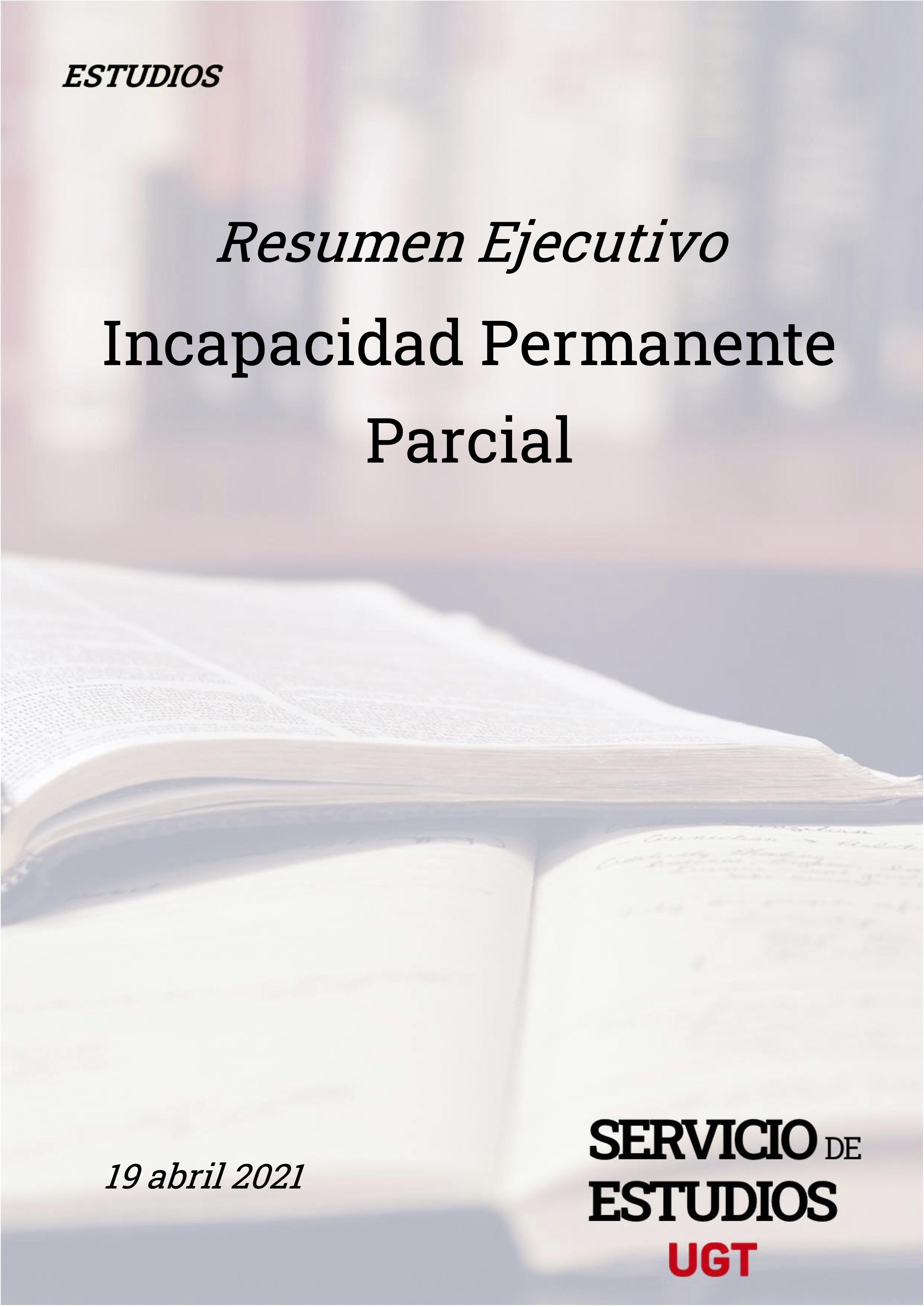 Resumen Ejecutivo incapacidad permanente parcial