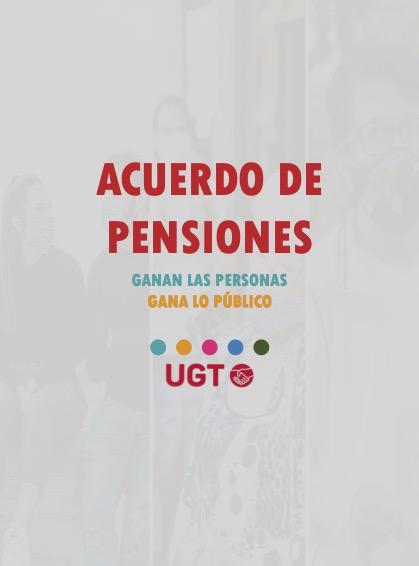 ACUERDO DE PENSIONES, GANAN LAS PERSONAS, GANA LO PÚBLICO.