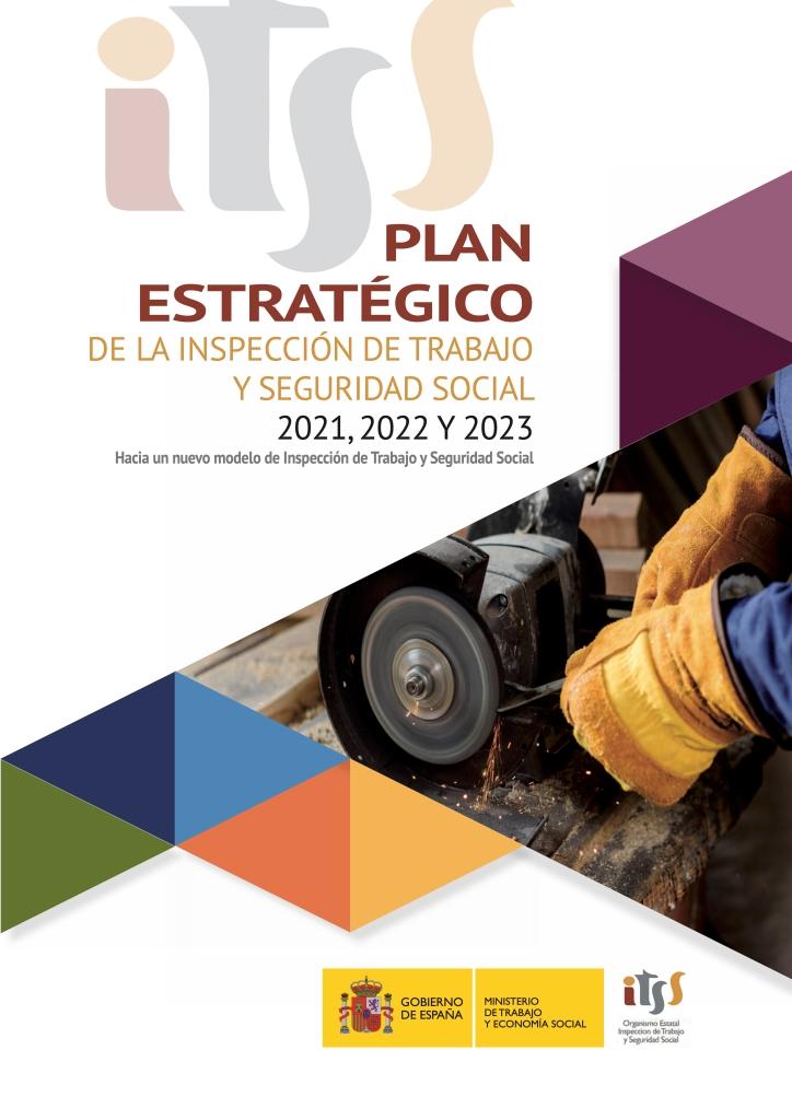 PLAN ESTRATÉGICO DE LA INSPECCIÓN DE TRABAJO Y SEGURIDAD SOCIAL 2021, 2022 Y 2023