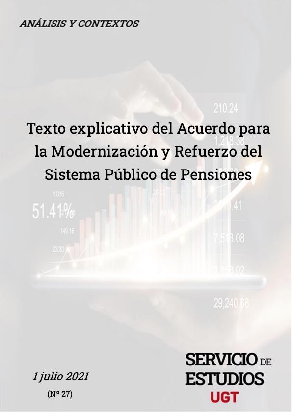 TEXTO EXPLICATIVO DEL ACUERDO PARA LA MODERNIZACIÓN Y REFUERZO DEL SISTEMA PÚBLICO DE PENSIONES