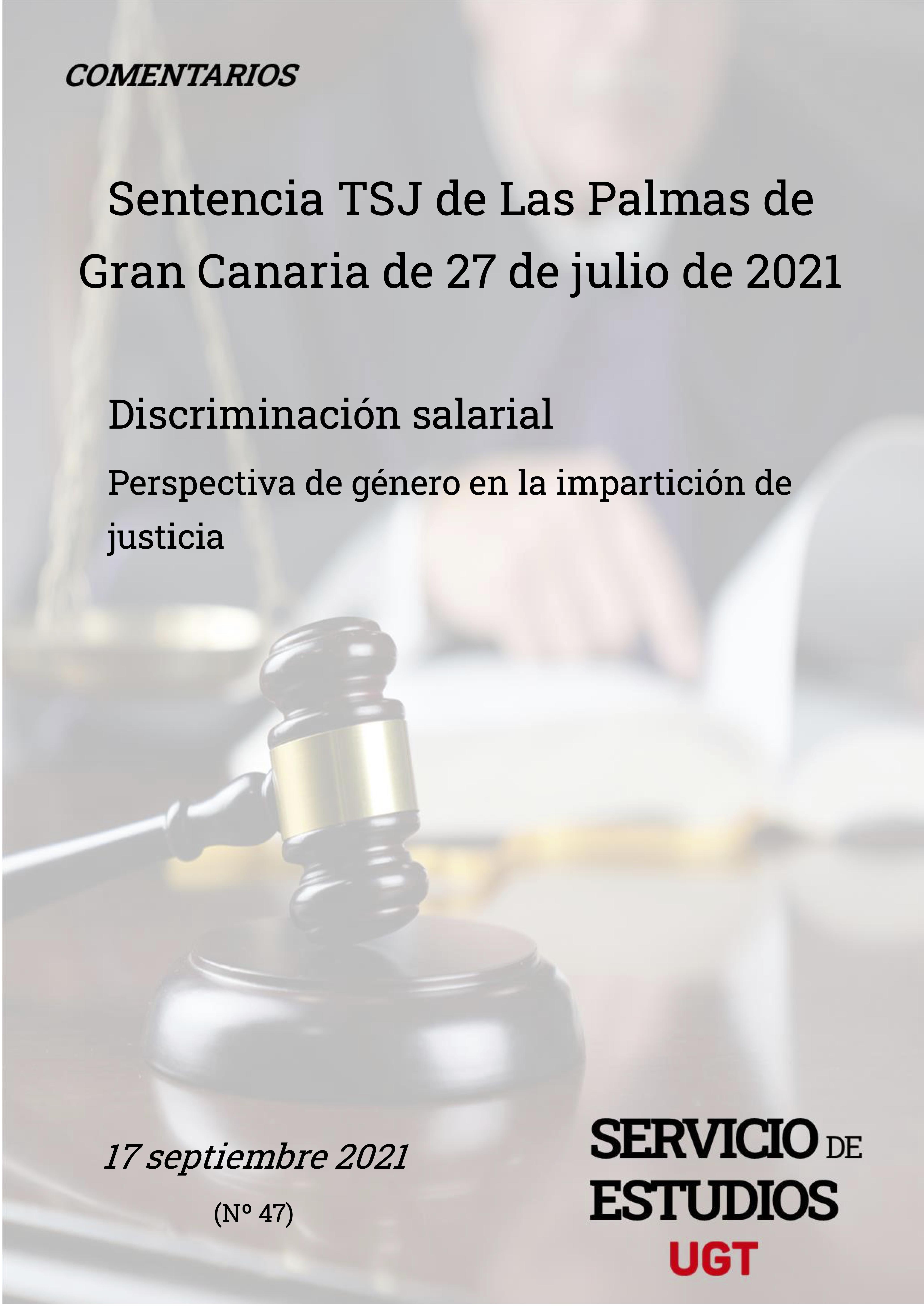 DISCRIMINACIÓN SALARIAL PERSPECTIVA DE GÉNERO EN LA IMPARTICIÓN DE JUSTICIA, Sentencia TSL de las Palmas de Gran Canarias 27 de Julio de 2021